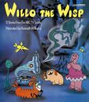 Willo the Wisp: 12 Stories from the BBC TV series (Unabridged), by BBC Audiobooks Ltd