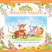 Willow Valley: The Big Bike Race & Hide and Seek (Unabridged) Audiobook, by Tracey Corderoy