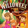 The Willowees: Believe in Yourself (Unabridged) Audiobook, by Michelle Woehler