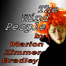 The Wind People (Unabridged) Audiobook, by Marion Zimmer Bradley