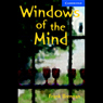 Windows of the Mind (Unabridged) Audiobook, by Frank Brennan