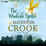 The Windvale Sprites (Unabridged) Audiobook, by Mackenzie Crook
