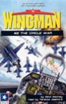 Wingman #2: The Circle War Audiobook, by Mack Maloney