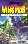 Wingman #5: The Twisted Cross, by Mack Maloney