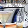 Wingman (Unabridged), by Will Belegon
