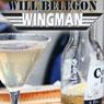 Wingman (Unabridged) Audiobook, by Will Belegon