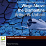 Wings Above the Diamantina: An Inspector Napoleon Bonaparte Mystery, Book 3 (Unabridged) Audiobook, by Arthur W. Upfield
