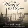The Wings of the Dove (Dramatised) Audiobook, by Henry James