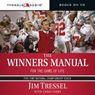 The Winners Manual: For the Game of Life Audiobook, by Jim Tressel