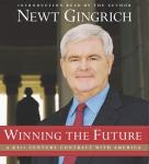 Winning the Future: A 21st Century Contract with America (Unabridged) Audiobook, by Newt Gingrich