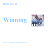 Winning: A Musical Piece for Improving Your Life (Unabridged), by Brian John Doran