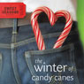 Winter of Candy Canes: A Sweet Seasons Novel, Book 3 (Unabridged) Audiobook, by Debbie Viguie