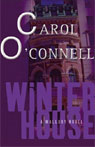 Winter House: A Mallory Novel (Unabridged), by Carol O'Connell