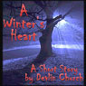 A Winters Heart (Unabridged) Audiobook, by Devlin Church