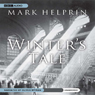 Winters Tale (Unabridged), by Mark Helprin