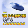 The Wisconsin UFO Corridor, by Frank Joseph