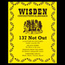 Wisden: 137 Not Out (Unabridged) Audiobook, by Sue Rodwell