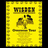 Wisden: Overseas Tour (Unabridged), by Sue Rodwell