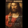 Wisdom of His Compassion: Meditations on the Words and Actions of Jesus (Unabridged), by Joseph F. Girzone