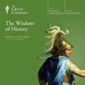 The Wisdom of History Audiobook, by The Great Courses