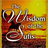 The Wisdom of the Sufis Audiobook, by Hidayat Inayat-Khan