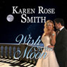 Wish on the Moon: Finding Mr. Right, Book 8 (Unabridged) Audiobook, by Karen Rose Smith