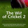 The Wit of Cricket 2, by Richie Benaud