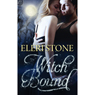 Witch Bound: Twilight of the Gods, Book Two (Unabridged), by Eleri Stone