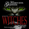 Witches: Authors Revised Edition (Unabridged) Audiobook, by Kathryn Meyer Griffith