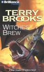 Witches Brew, by Terry Brooks