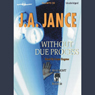 Without Due Process: J. P. Beaumont Series, Book 10 (Unabridged), by J.A. Jance