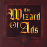 The Wizard of Ads: Turning Words into Magic and Dreamers into Millionaires (Unabridged) Audiobook, by Roy H. Williams