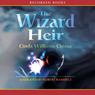 Wizard Heir (Unabridged) Audiobook, by Cinda Williams Chima