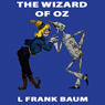 The Wizard of Oz: Wizard of Oz, Book 1, Special Annotated Edition (Unabridged) Audiobook, by L. Frank Baum