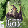 The Wizard of Rondo (Unabridged), by Emily Rodda
