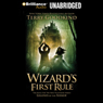Wizards First Rule: Sword of Truth, Book 1 (Unabridged) Audiobook, by Terry Goodkind