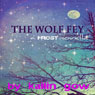 The Wolf Fey Novelette: The Wolf Fey #1: Frost Series (Unabridged) Audiobook, by Kailin Gow