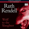 Wolf to the Slaughter (Unabridged), by Ruth Rendell