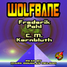 Wolfbane (Unabridged) Audiobook, by Frederik Pohl