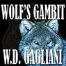 Wolfs Gambit (Unabridged) Audiobook, by W. D. Gagliani