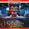 Wolven: Bad Wolf Rising (Unabridged) Audiobook, by Di Toft