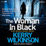 The Woman in Black: Jessica Daniels, Book 3 (Unabridged), by Kerry Wilkinson