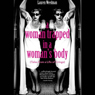 A Woman Trapped In A Womans Body: (Tales From A Life Of Cringe) (Unabridged), by Lauren Weedman