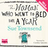 The Woman Who Went to Bed for a Year (Unabridged) Audiobook, by Sue Townsend