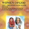 Women of God, Volume I: The Book of Ruth and Esther (Unabridged), by Henry Harrison Epps Jr