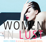 Women in Lust: Erotic Stories (Unabridged) Audiobook, by Rachel Kramer Bussel