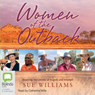 Women of the Outback (Unabridged) Audiobook, by Sue Williams