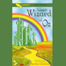 The Wonderful Wizard of Oz (Dramatized), by L. Frank Baum