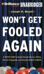 Wont Get Fooled Again: A Voters Guide to Choosing the Best Leaders (Unabridged) Audiobook, by Joseph H. Boyett