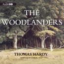 The Woodlanders (Unabridged) Audiobook, by Thomas Hardy